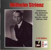 Wilhelm Strienz - Radio-Klassiker Nr. 8 (2-CD)