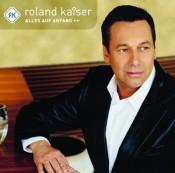 Roland Kaiser - Alles auf Anfang
