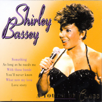 Shirley Bassey - A Touch Of Class