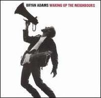 Bryan Adams - Waking up the neighbours (1991)