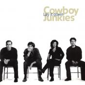 Cowboy Junkies - Lay It Down