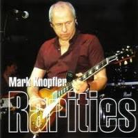 Mark Knopfler - Rarities