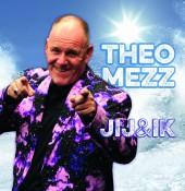 Theo Mezz - Jij & ik
