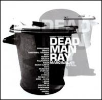 Dead Man Ray - Marginal