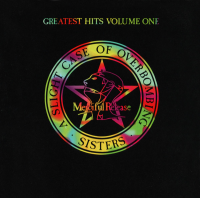 The Sisters of Mercy - Greatest Hits  Vol.1: A Slight Case Of Overbombing