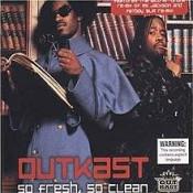 Outkast - So Fresh So Clean