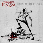 From Ashes to New - Quarantine Chronicles Vol.2 - EP