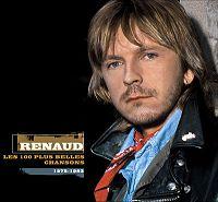 Renaud - Les 100 plus belles chansons 1975-1983