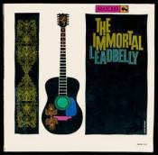Leadbelly (Lead Belly) - The Immortal Leadbelly