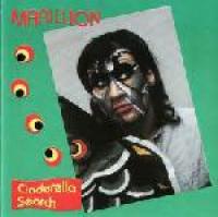 Marillion - Cinderella Search