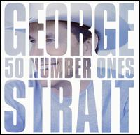 George Strait - 50 Number Ones