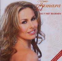 Tamara Tol - Zeg't Met Bloemen