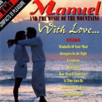 Manuel and the Music of the Mountains - With Love