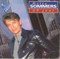 Willy Sommers - Willy Sommers 25 Jaar