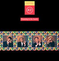 Level 42 - Running In The Family (reissue)