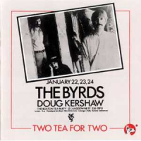 The Byrds - Two Tea For Two