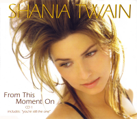 Shania Twain - From This Moment On CD1 (UK)