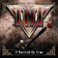 TNT - A Farewell To Arms (2010)