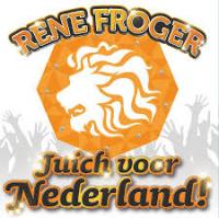Rene Froger - Juich Voor Nederland