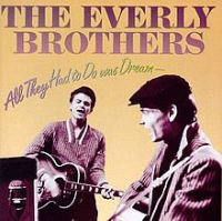 The Everly Brothers - All They Had To Do Was Dream