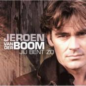 Jeroen Van der Boom - Jij bent zo