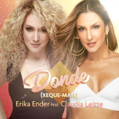 Erika Ender - Donde (Xeque-Mate) ft. Claudia Leitte