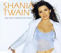 Shania Twain - That Don't Impress Me Much (Australia)