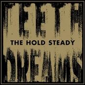 The Hold Steady - Teeth Dreams