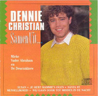 Dennie Christian - Samen Uit