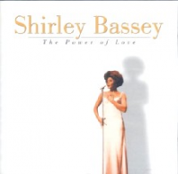 Shirley Bassey - The Power Of Love
