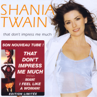 Shania Twain - That Don't Impress Me Much (Limited Edition) (France)