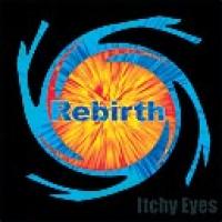 Itchy Eyes - Rebirth