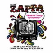 Frank Zappa - Masked Turnip Cyclophony