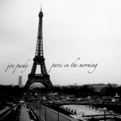 Joe Purdy - Paris in the Morning