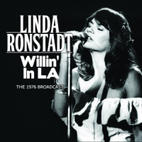 Linda Ronstadt - Willin' in L.A.