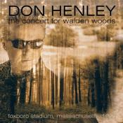 Don Henley - The Concert for Walden Woods