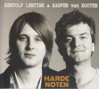 Kasper van Kooten - Harde Noten (met Bertolf Lentink)