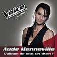 Aude Henneville - L'Album De Tous Ses Titres !