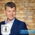 Semino Rossi - Ein Teil von mir (Geschenk-Edition) Doppel-CD