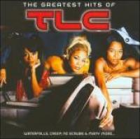 TLC - The Greatest Hits Of Tlc