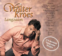 Wolter Kroes - Langzaam