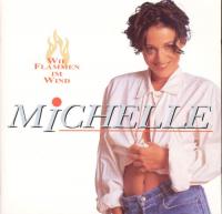 Michelle (D) - Wie Flammen Im Wind