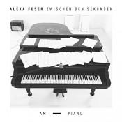 Alexa Feser - Zwischen den Sekunden - Am Piano