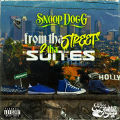 Snoop Dogg - From tha Streets 2 tha Suites