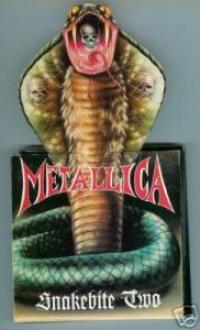 Metallica - Snakebite Two