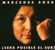 Mercedes Sosa - ¿Sera Posible El Sur?