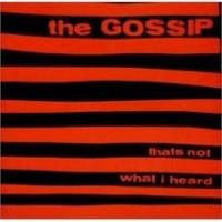 Gossip - That's Not What I Heard