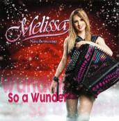 Melissa Naschenweng - So a Wunder
