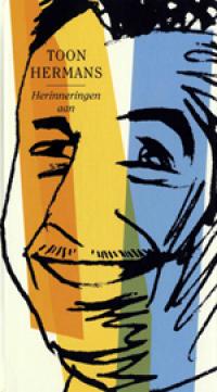 Toon Hermans - Herinneringen aan