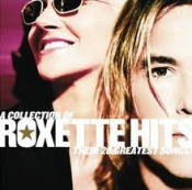 Roxette - A Collection Of Roxette Hits - Their 20 Greatest Songs!